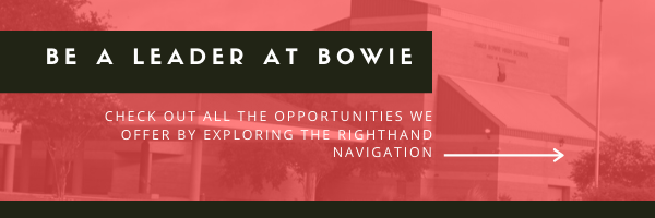 Be a leader at Bowie. Explore the links to the right.