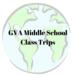 GVA MS Class Trips