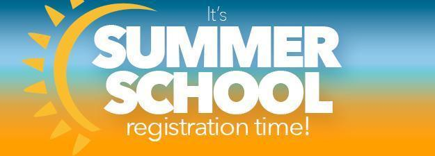 Summer School Registration is Now OPEN! Featured Photo