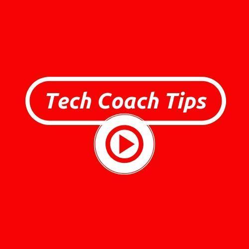 tech coach tips