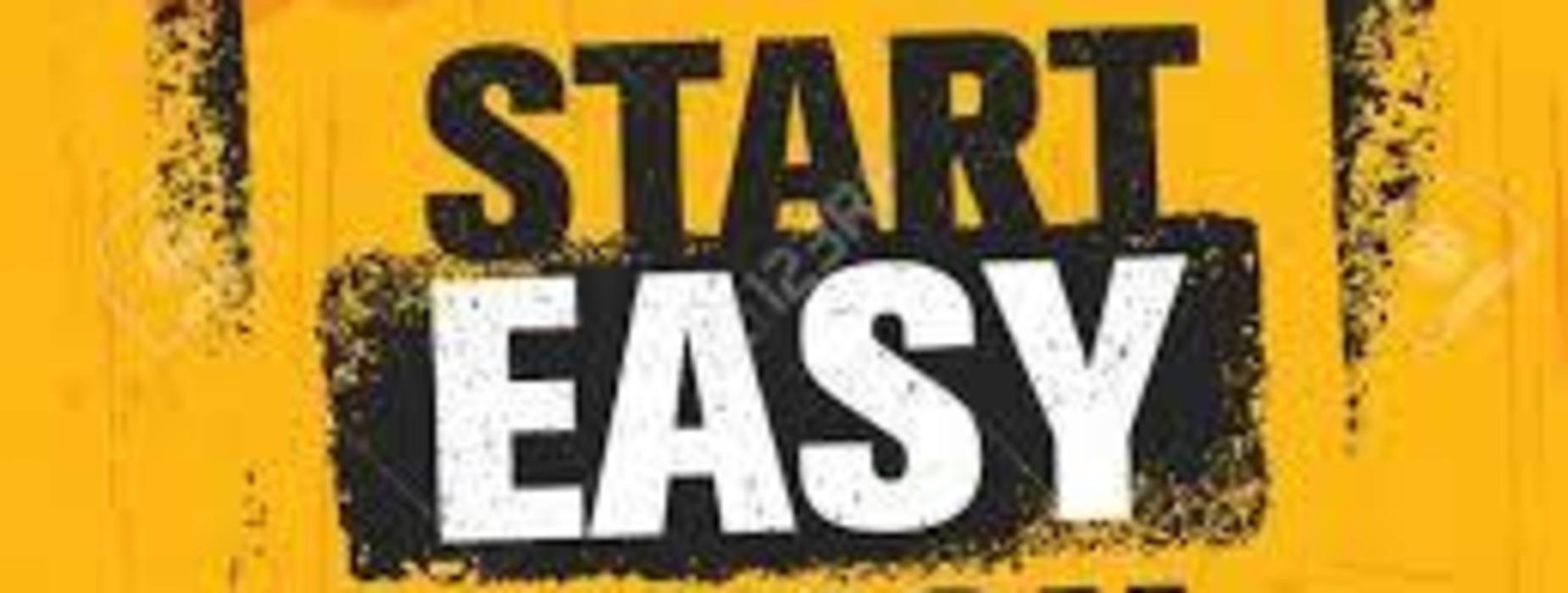 start easy