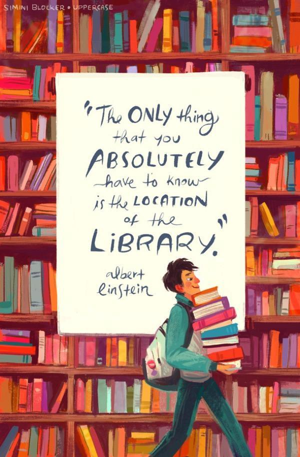 Quote by 'The only thing that you absolutely have to know is the location of the library.'