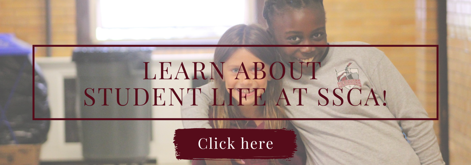 Learn about student life at SSCA!