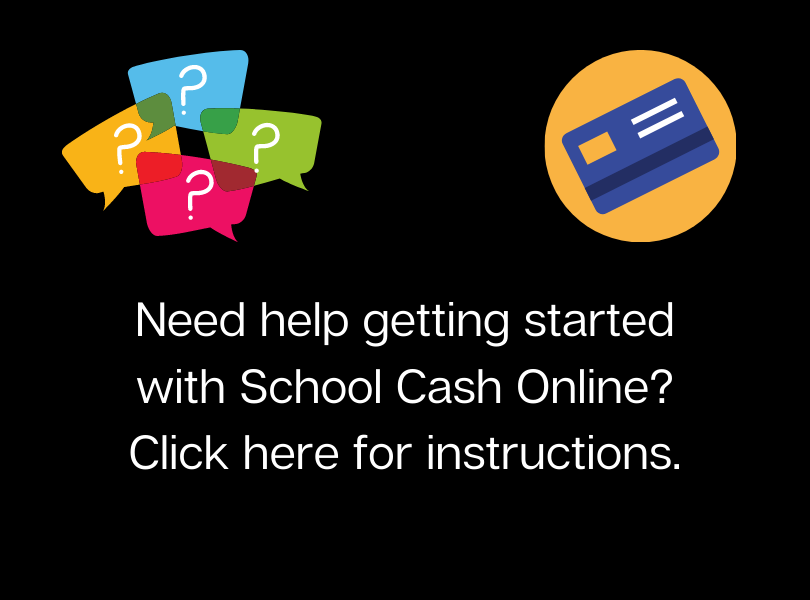 School Cash Online Instructions - Click here