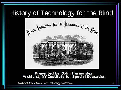 History of Technology for the Blind Presentation PDF