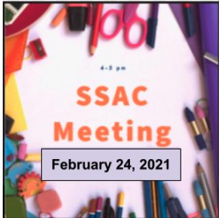SSAC Meeting February 24 @ 4PM! - Reunión del SSAC 24 de febrero a las 4PM! Thumbnail Image