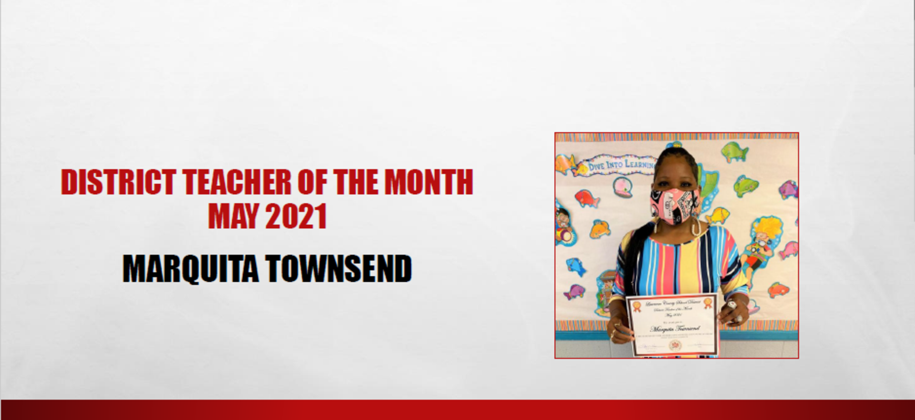 May 2021 District Teacher of the Month Marquita Townsend