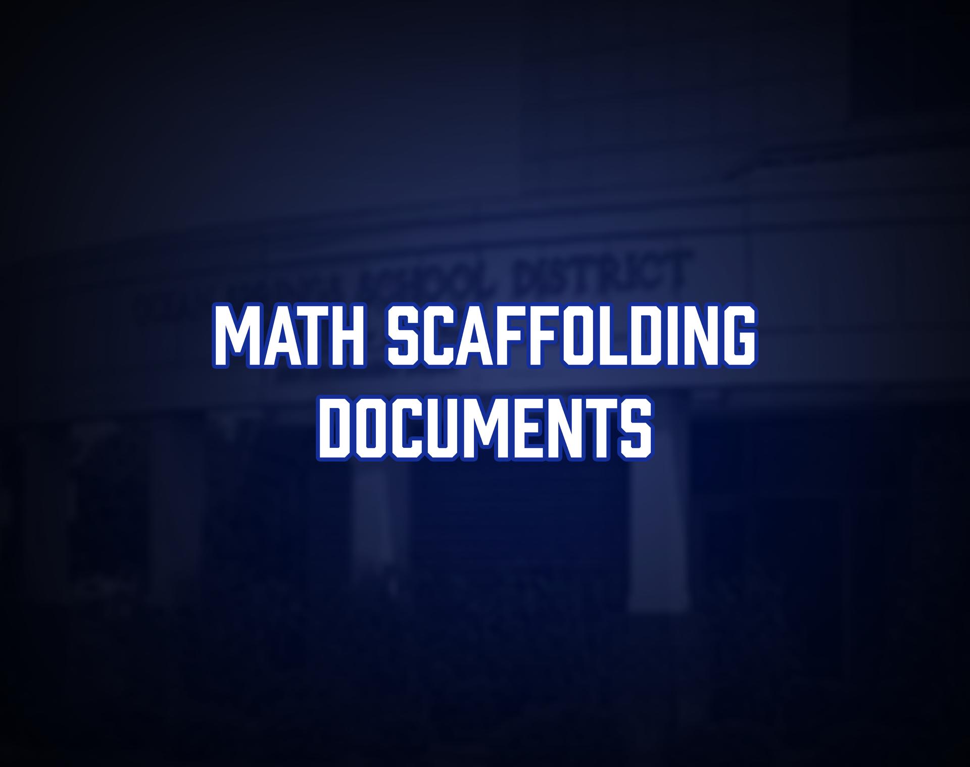 Math Scaffolding Documents