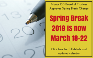 Spring Break 2019 changes to MArch 18-22