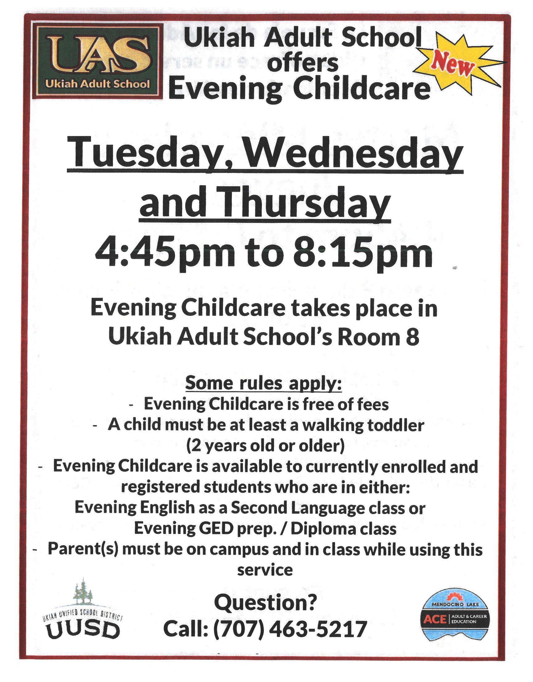 Ukiah Adult School offers free Evening Childcare, Tuesday, Wednesday and Thursday from 4:45pm to 8:15pm poster