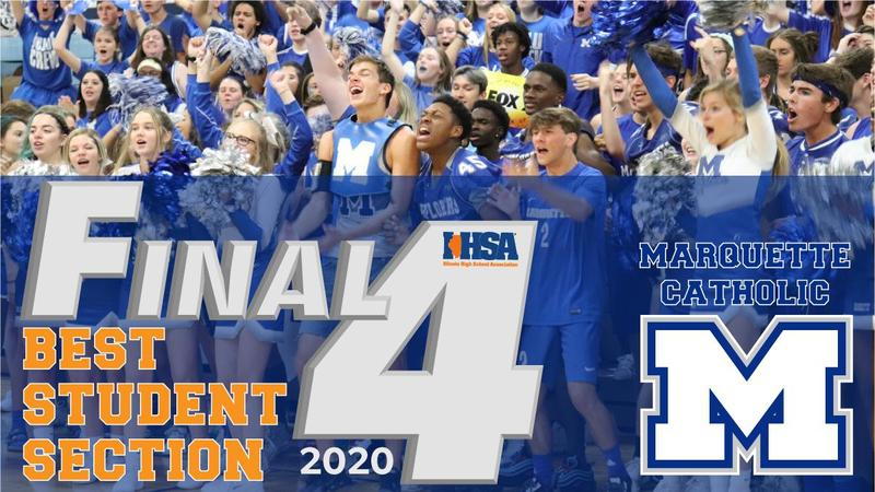 Marquette Catholic Student Section in Final Four of IHSA Best Student Section Contest