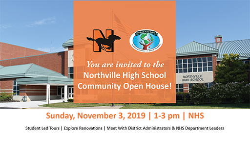 Northville High School Community Open House Sunday, November 3, 2019 | 1-3 pm. Student Led tours, explore renovations, meet with District administrators and NHS department leaders