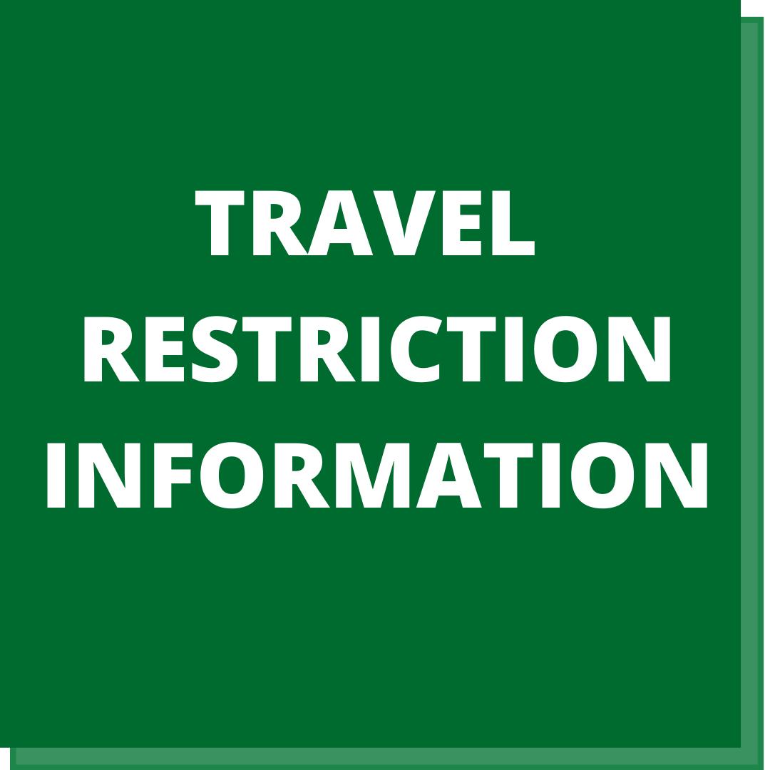 Travel Restriction Information