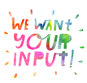 We want your input.png