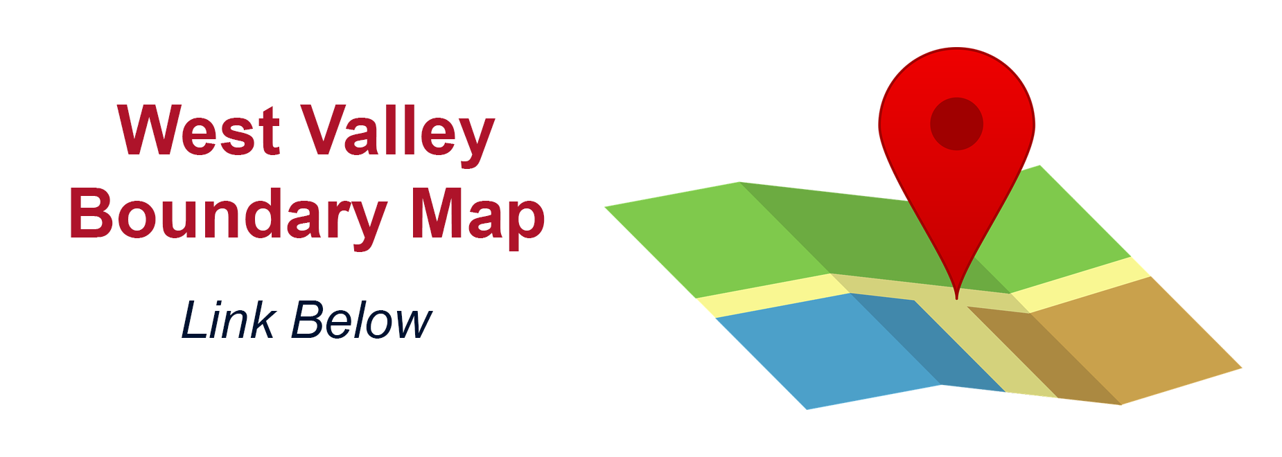 West Valley Boundary Map. Link Below.