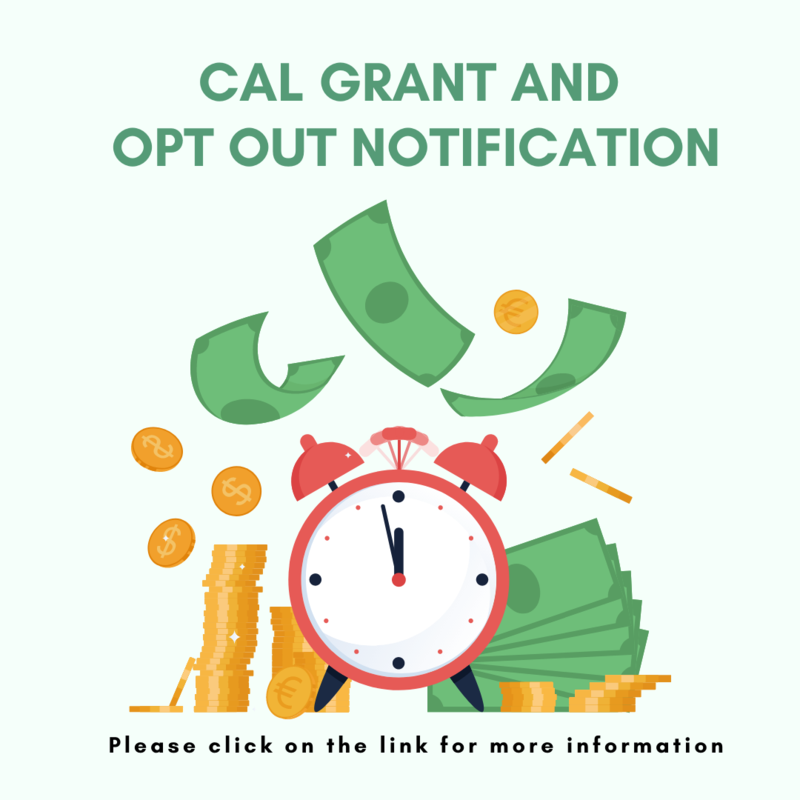 Cal Grant and Opt Out Notification Featured Photo