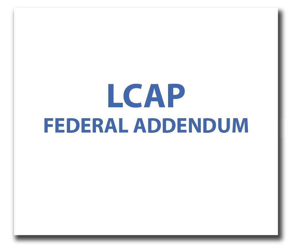 LCAP Federal Addendum
