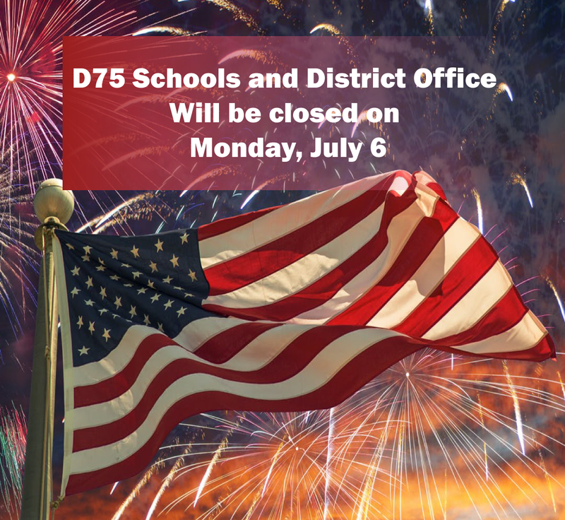 District 75 Fourth of July Closing Graphic