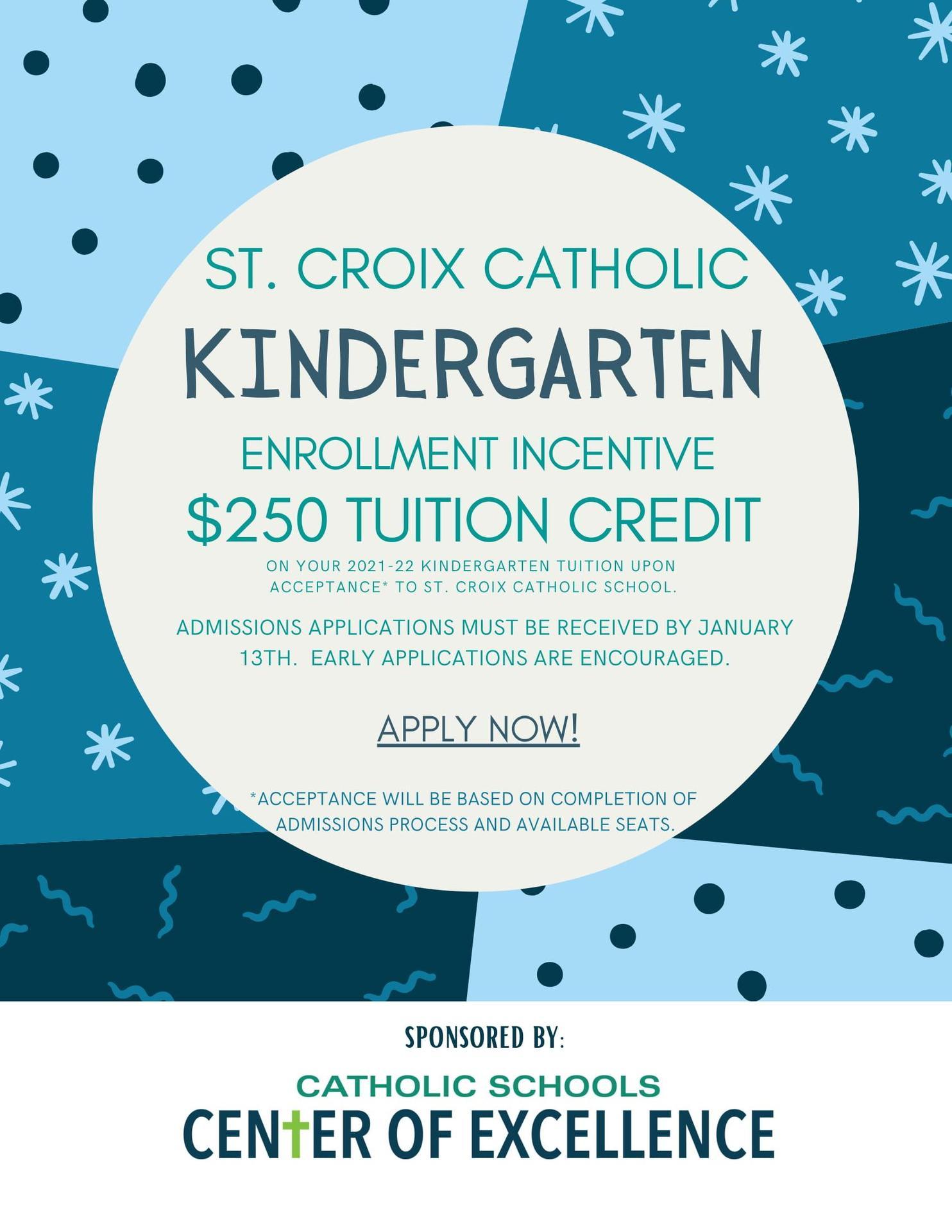 Kindergarten Incentive