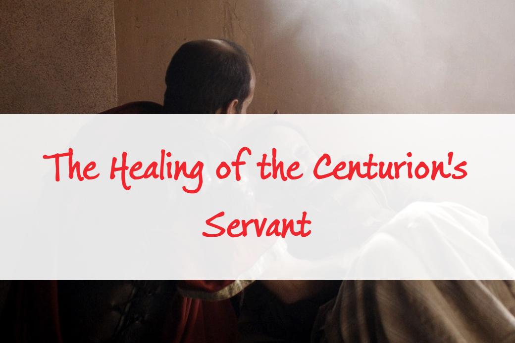Healing of the Centurian's Servant
