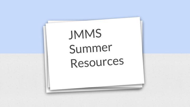 Flashcard: JMMS Summer Resources