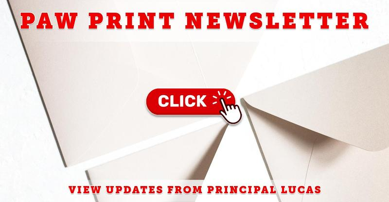 Paw Print Newsletter From Principal Lucas