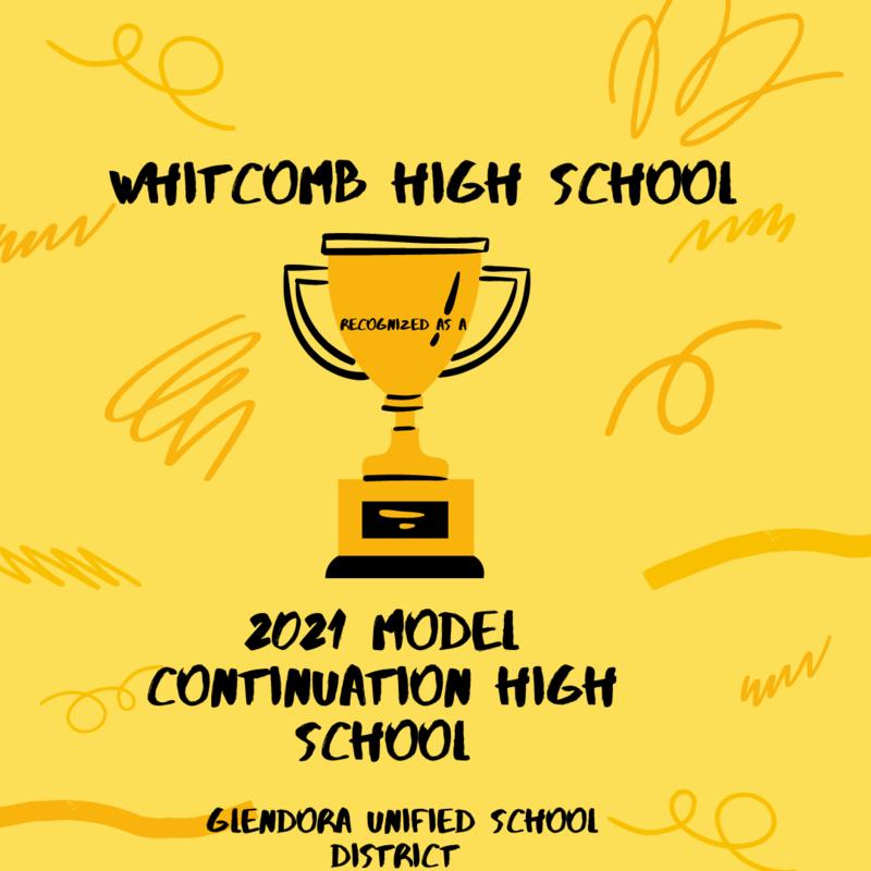 Whitcomb High School-- 2021 Model Continuation High School
