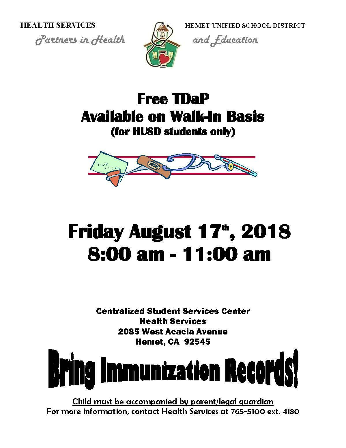 Free TDaP Available on Walk-In Basis (for HUSD students only) Friday August 17th, 2018 8:00 am - 11:00 am