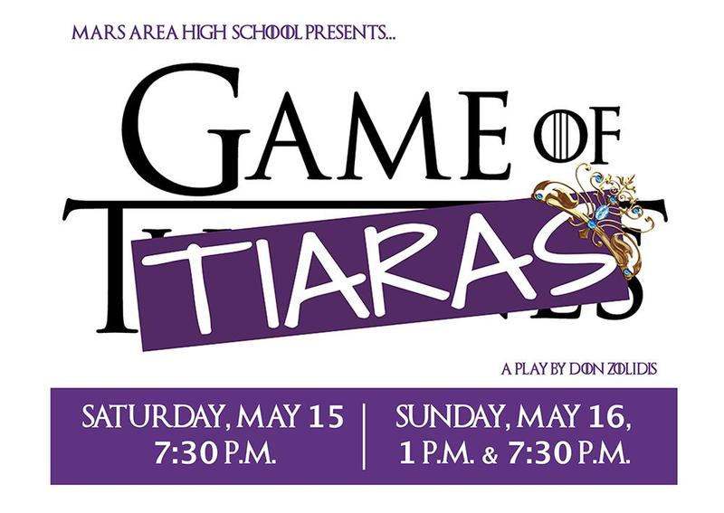 Mars Area High School presents Game of Tiaras.