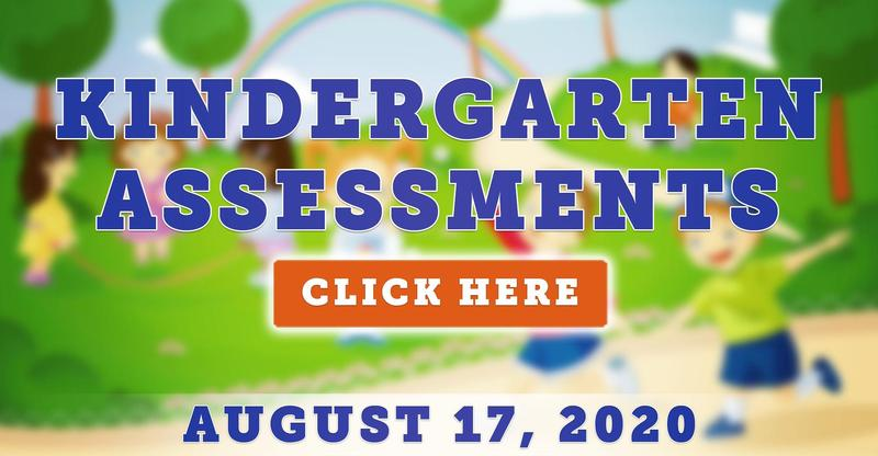 Kindergarten Assessment for Fall 2020 - Monday, August 17