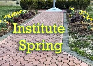 Path to the flagpole with the plantings starting to grow, Words on photo: Institute Spring