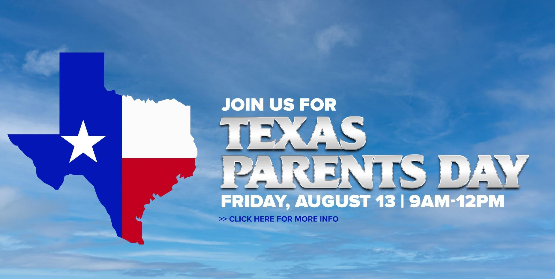 Join Us for Texas Parents Day