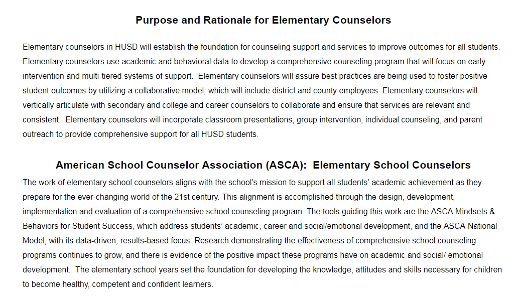 This explains the rationale for having school counselors on every elementary site.