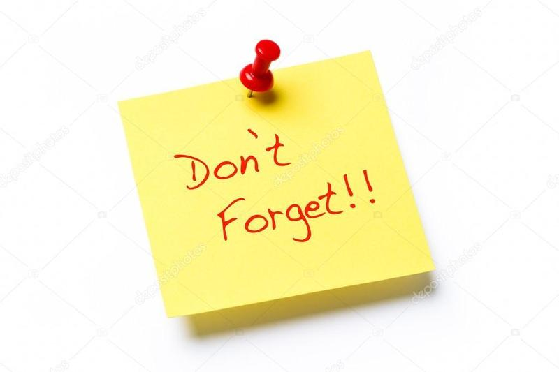 Post it saying Don't Forget!