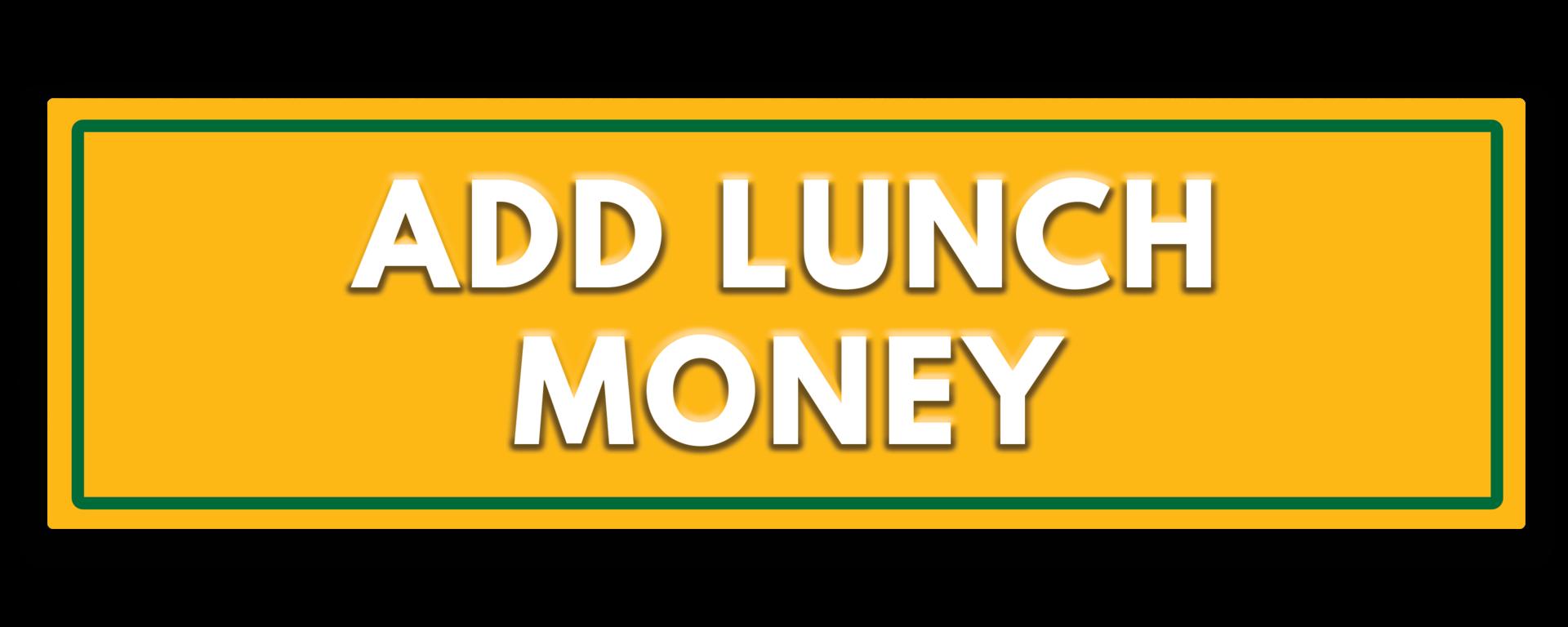 Add lunch money button