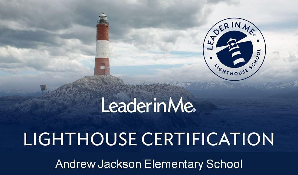 Leader in Me Lighthouse Certification