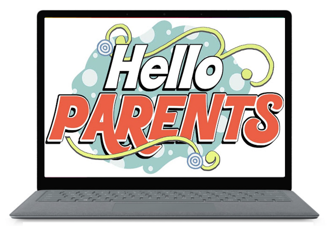Hello Parents!