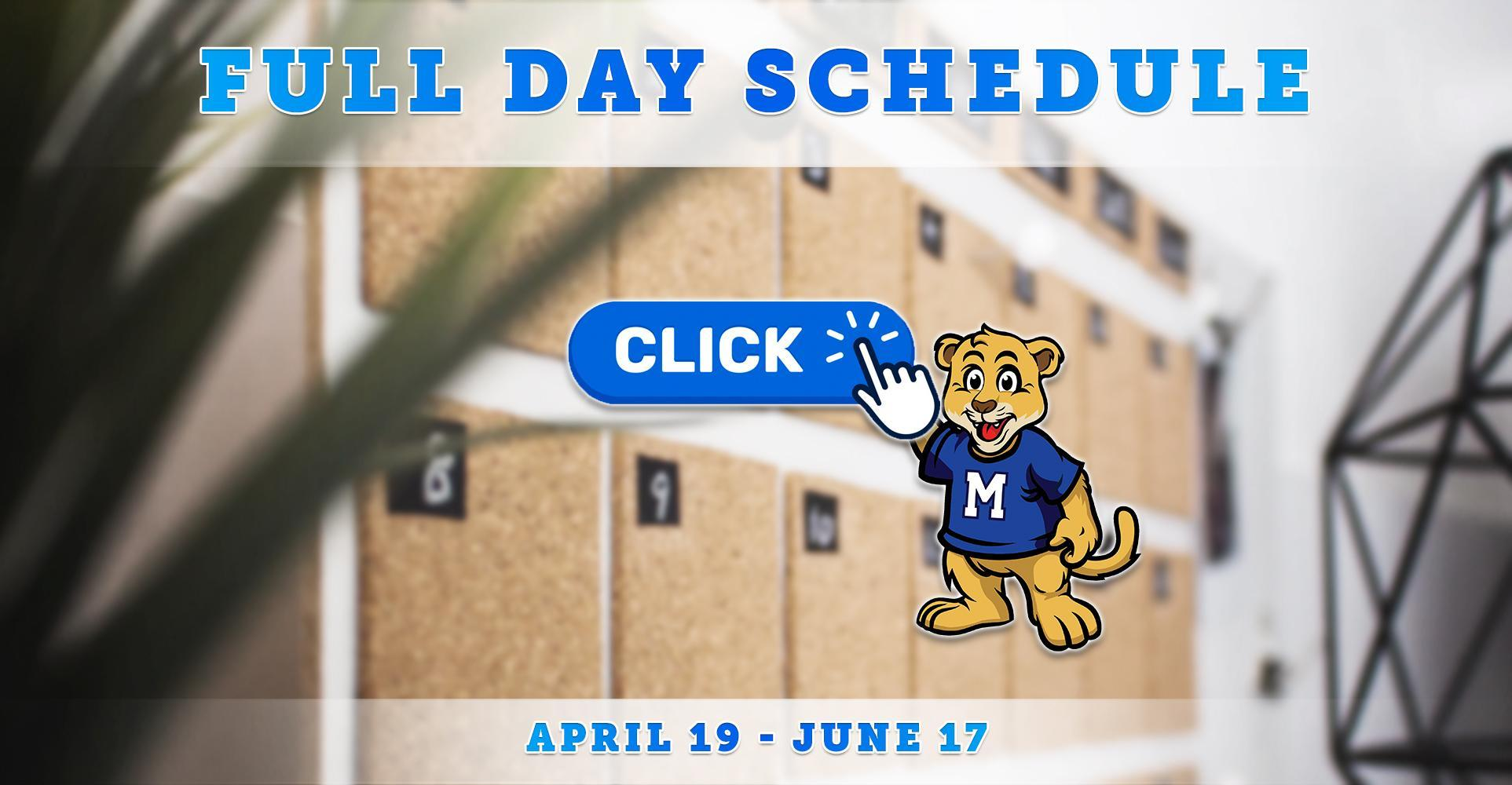 New Full Day Schedule Beginning April 19: Click to View!