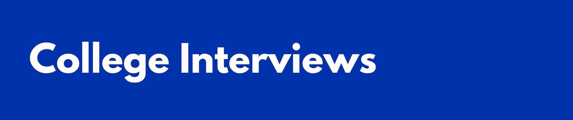College Interview Headers