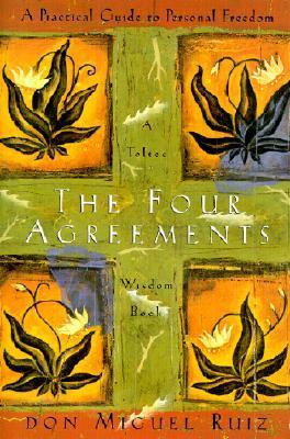 The 4 agreements by don miguel luis