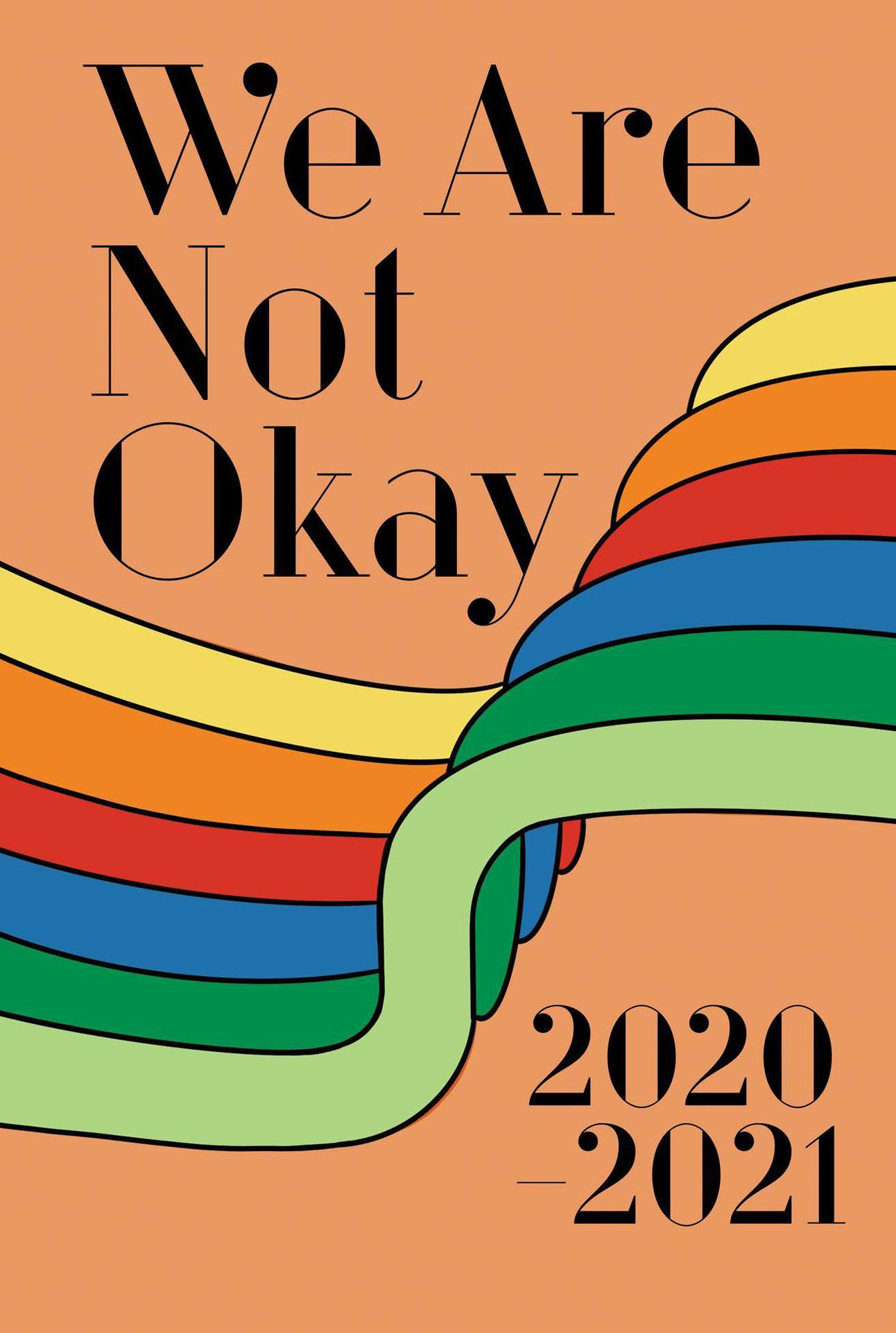 We Are Not Okay - Literary Magazine 2021-2022 Cover