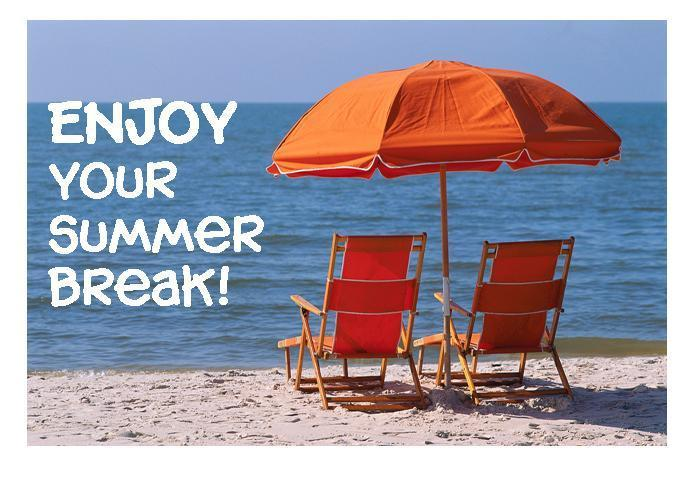 Enjoy your Summer Break! Thumbnail Image