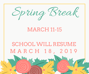 Spring Break announcement with flowers.