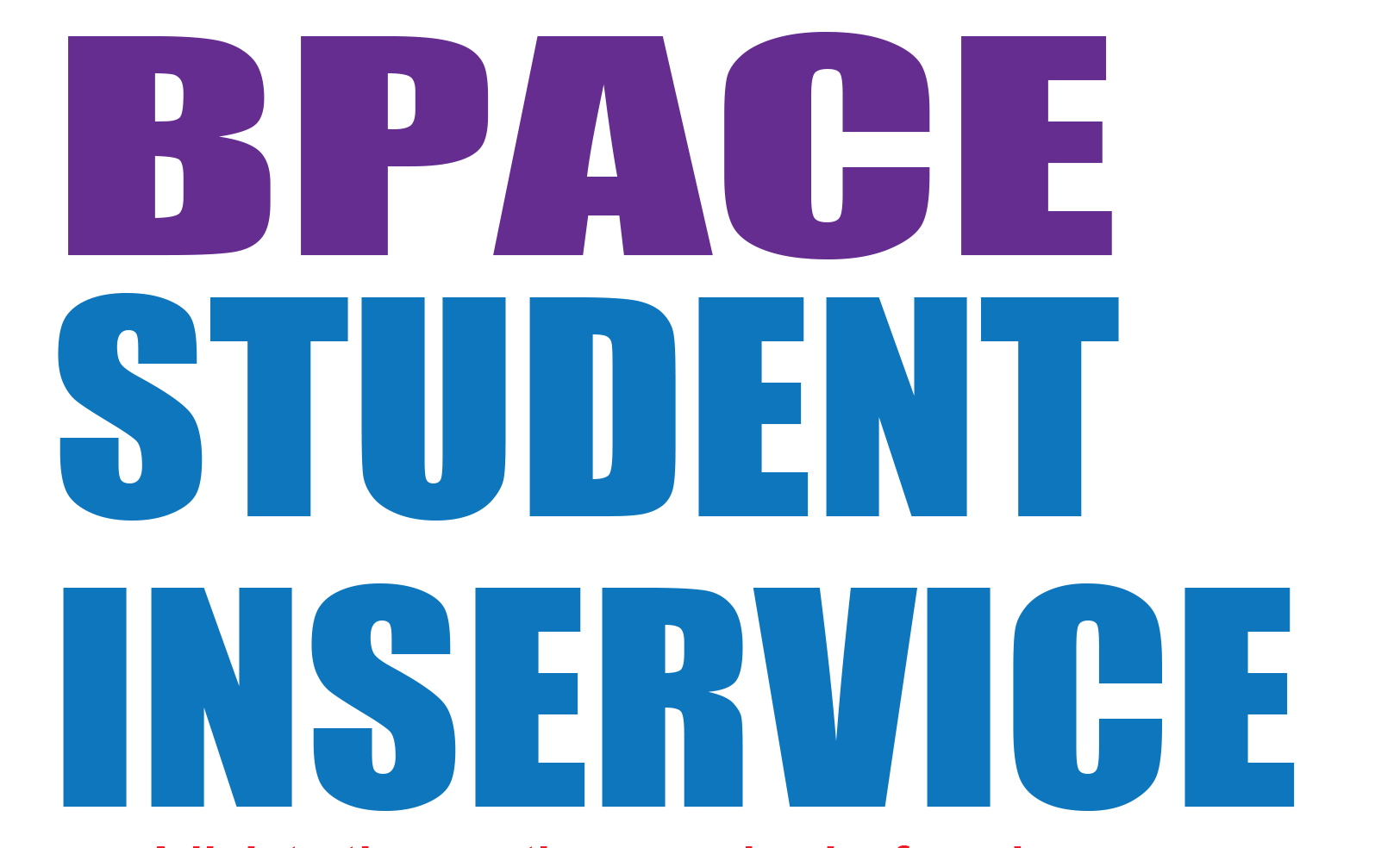 BPACE Student Inservice