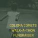 Coloma Comets Walk-a-Thon
