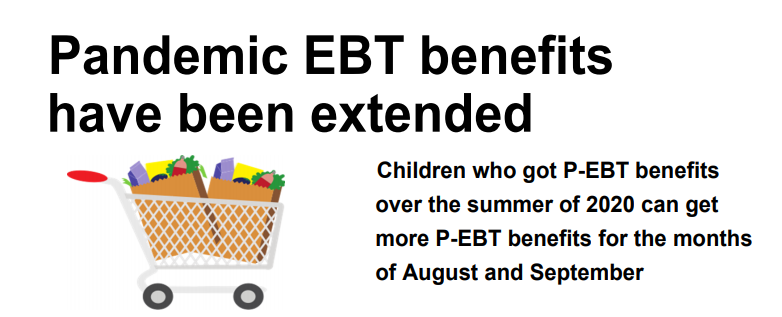 Pandemic EBT benefits have been extended