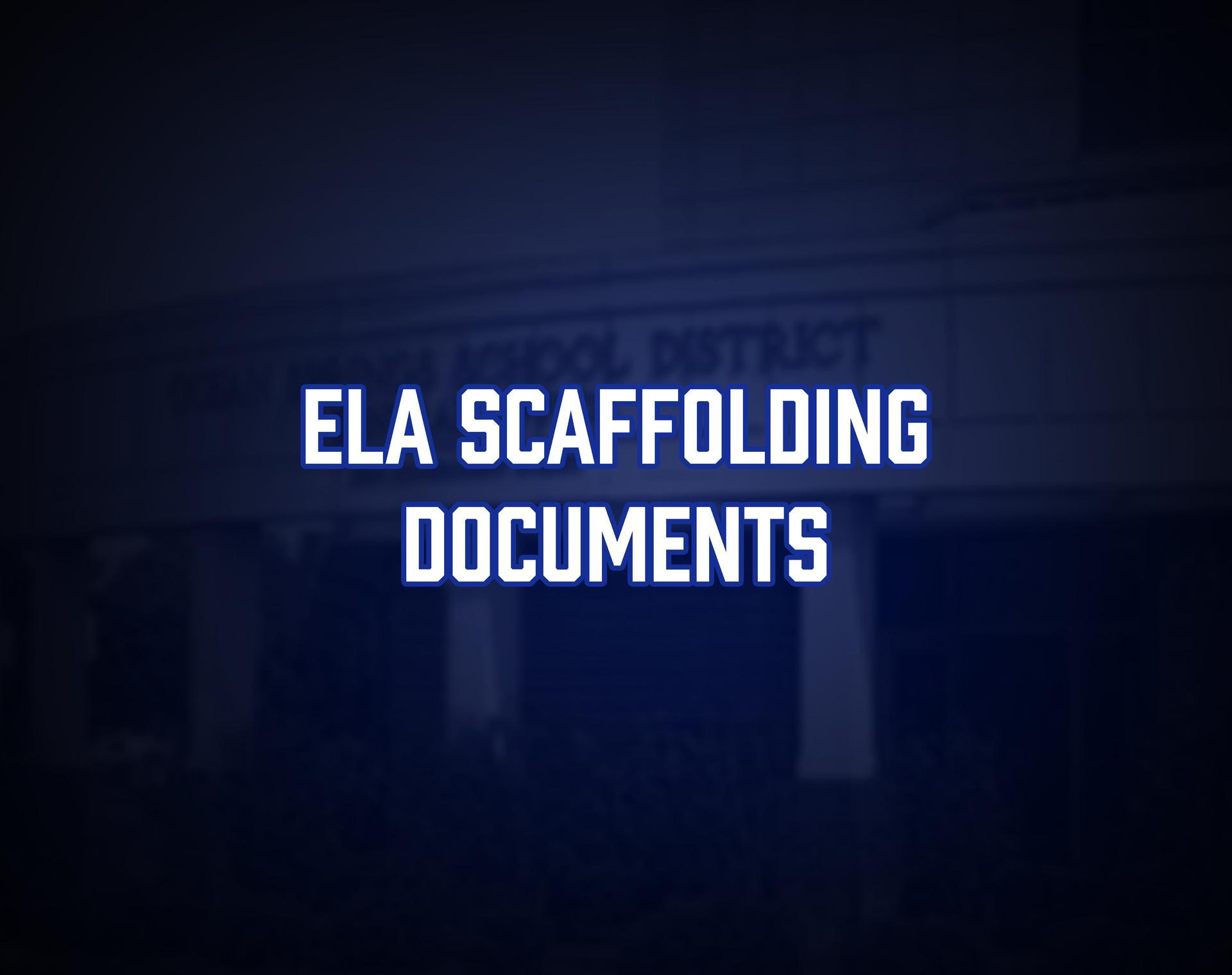 ELA Scaffolding Documents