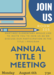 Annual Title 1 Meeting Flyer