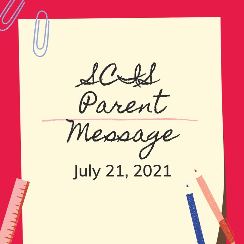 SCIS Parent Message: July 21, 2021 Featured Photo