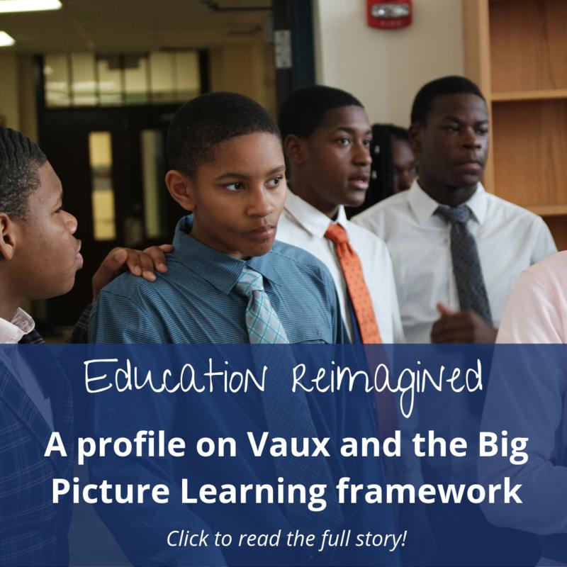 Education Reimagined profiles Vaux BPHS